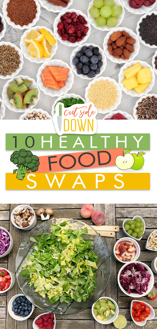 "10 Healthy ""Food Swaps""