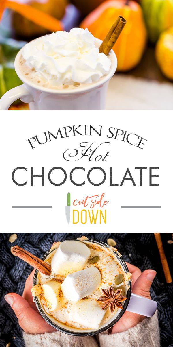 Hot Chocolate | Pumpkin Spice Hot Chocolate | Pumpkin Spice Drink Recipes | Pumpkin Spice Hot Chocolate for Fall | Fall Drinks | Drink Recipes