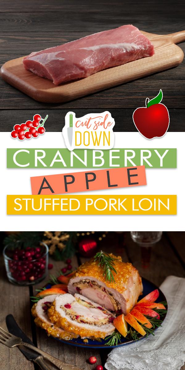 Stuffed Pork Loin | Cranberry Apple Stuffed Pork Loin | Cranberry Apple Stuffed Pork Loin Recipe Ideas | Stuffed Pork Loin Recipes | Stuffed Pork Loin Ideas | Delicious Stuffed Pork Loin