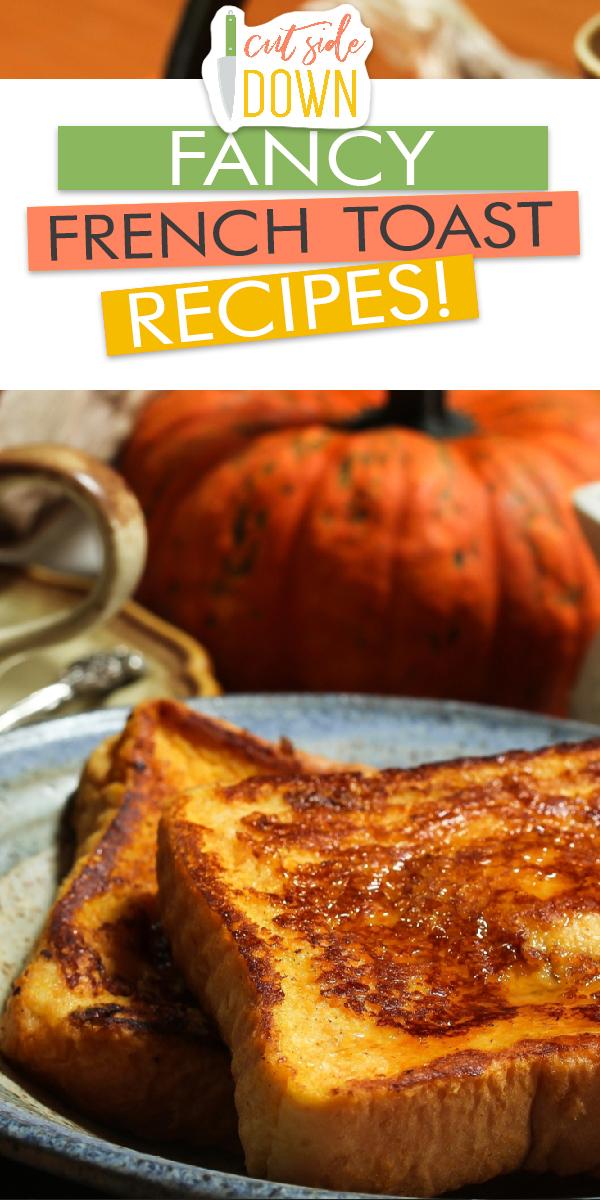 french toast | breakfast | french toast recipes | breakfast recipes | recipes | french toast ideas | breakfast ideas | french toast toppings | french toast fillings