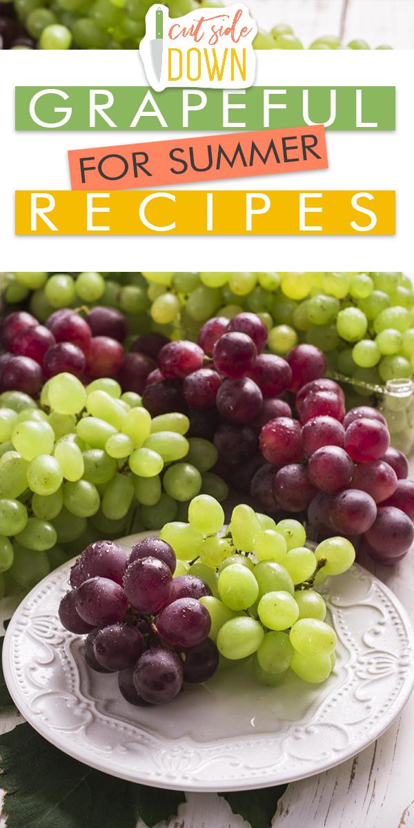grapeful   summer   recipes   grapes   summer recipes   grape recipes   fruit