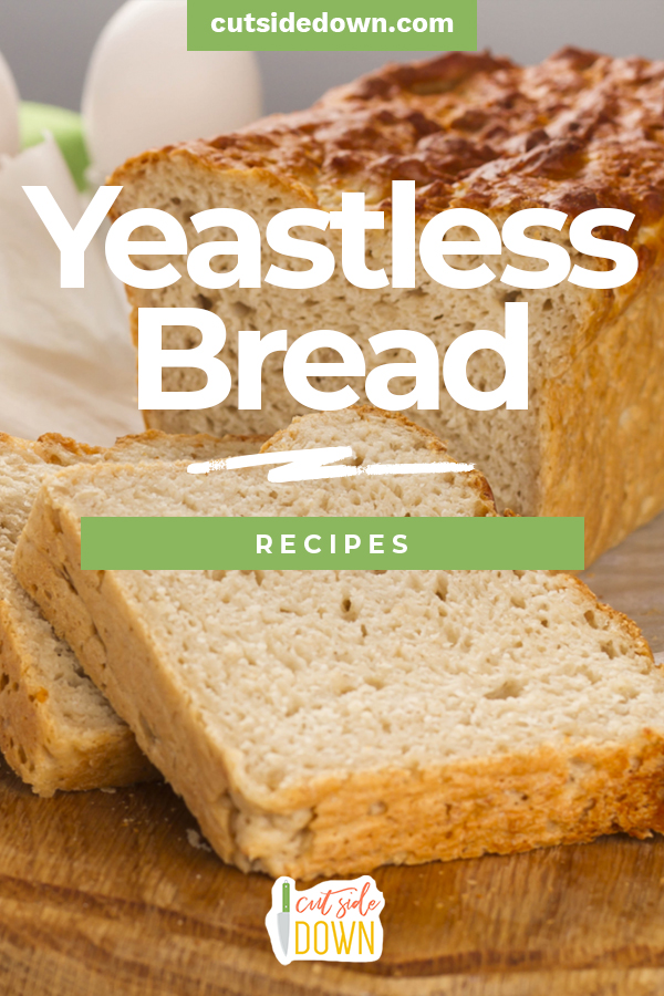 Out of yeast? With this easy yeastless bread recipe, no one will ever know! #thecutsidedownblog #easybreadrecipe #yeastlessbreadrecipe