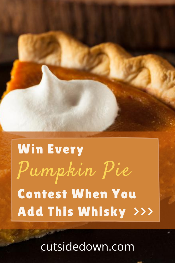 Mmm. Pumpkin Pie has to be my favorite. I could eat it all year long. But, since it is most popular in the fall, I love to get started early. I have a secret recipe that you will love and make your pumpkin pie a favorite. What's the secret? Whisky! Yes, Fireball Whisky will take your pumpkin pie to a new level. Curious? Read the post for the recipe!  foodanddrinksrecipes #yummyfoodanddrinks #pumpkinpie #cutsidedownblog